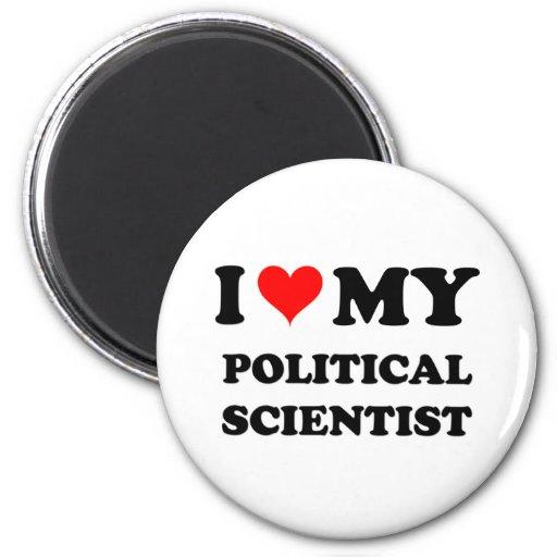 I Love My Political Scientist Fridge Magnet