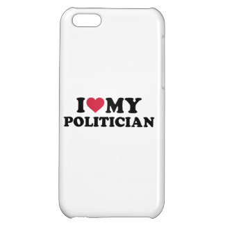 I love my Politician Cover For iPhone 5C