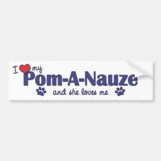 I Love My Pom-A-Nauze (Female Dog) Bumper Sticker
