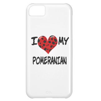 I Love My Pomeranian Cover For iPhone 5C