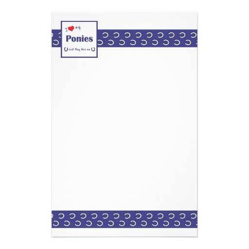 I Love My Ponies (Multiple Ponies) Customized Stationery