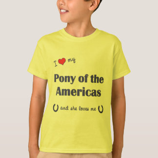 I Love My Pony of the Americas (Female Pony) T-Shirt