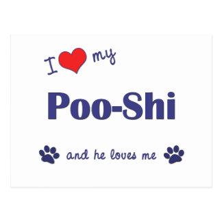I Love My Poo-Shi (Male Dog) Postcard