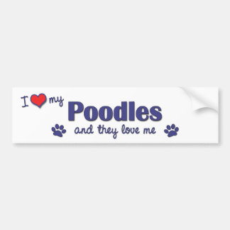 I Love My Poodles (Multiple Dogs) Car Bumper Sticker