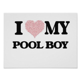 I love my Pool Boy (Heart Made from Words) Poster