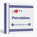 I Love My Porcelaines (Multiple Dogs) Vinyl Binders