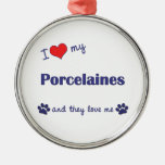 I Love My Porcelaines (Multiple Dogs) Ornaments