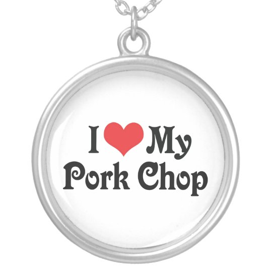 I Love My Pork Chop Silver Plated Necklace