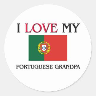 I Love My Portuguese Grandpa Round Sticker
