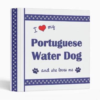 I Love My Portuguese Water Dog (Female Dog) 3 Ring Binders