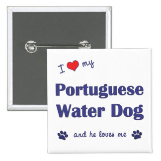 I Love My Portuguese Water Dog (Male Dog) 2 Inch Square Button