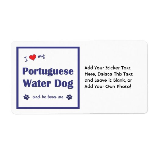 I Love My Portuguese Water Dog (Male Dog) Personalized Shipping Label