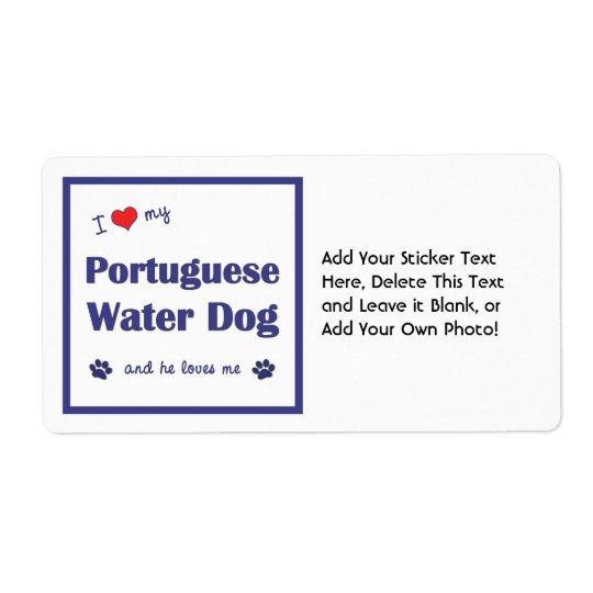 I Love My Portuguese Water Dog (Male Dog) Label