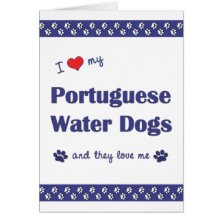I Love My Portuguese Water Dogs (Multiple Dogs) Stationery Note Card