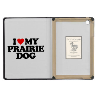 I LOVE MY PRAIRIE DOG iPad MINI RETINA CASES
