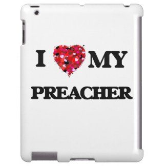 I love my Preacher