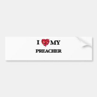 I love my Preacher Car Bumper Sticker
