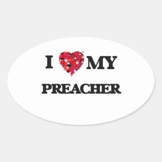 I love my Preacher Oval Sticker