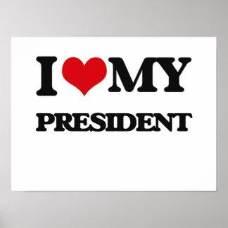 I love my President Print