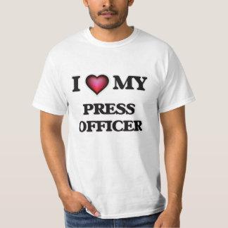 I love my Press Officer T-Shirt