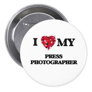 I love my Press Photographer 3 Inch Round Button