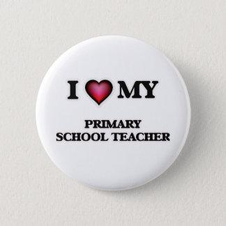 I love my Primary School Teacher Button