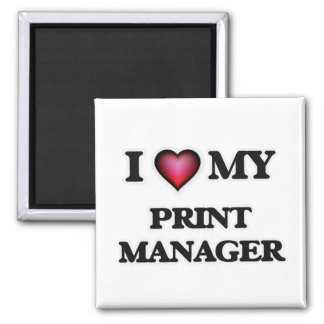 I love my Print Manager Magnet