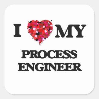 I love my Process Engineer Square Sticker