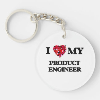 I love my Product Engineer Single-Sided Round Acrylic Keychain