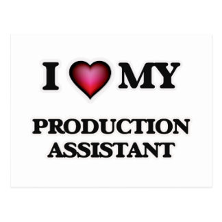 I love my Production Assistant Postcard