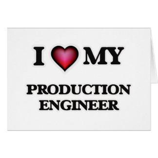 I love my Production Engineer Card