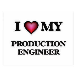 I love my Production Engineer Postcard
