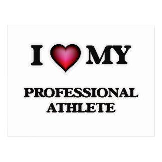 I love my Professional Athlete Postcard