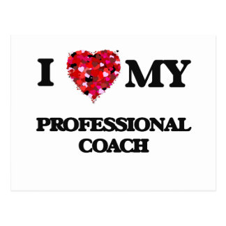 I love my Professional Coach Postcard