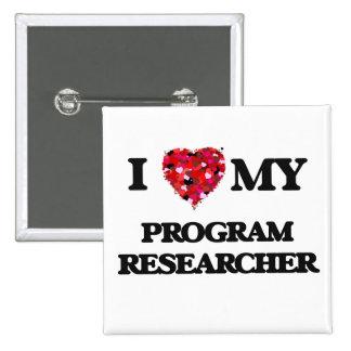 I love my Program Researcher 2 Inch Square Button