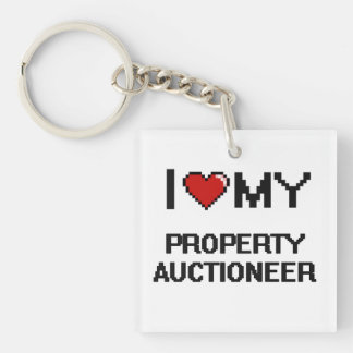 I love my Property Auctioneer Single-Sided Square Acrylic Keychain