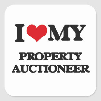 I love my Property Auctioneer Square Sticker