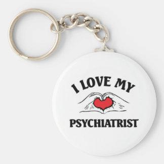 I love my Psychiatrist Keychains