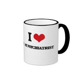 I Love My Psychiatrist Ringer Coffee Mug