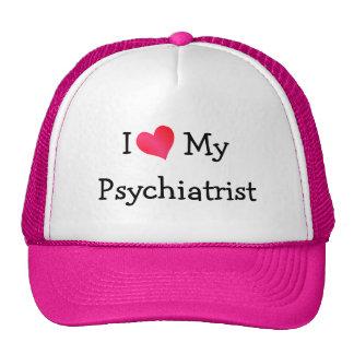 I Love My Psychiatrist Trucker Hat