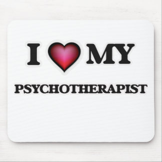 I love my Psychotherapist Mouse Pad