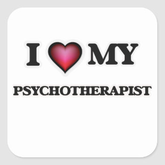 I love my Psychotherapist Square Sticker