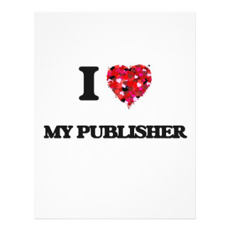 "I Love My Publisher 8.5"" X 11"" Flyer"