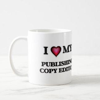 I love my Publishing Copy Editor Coffee Mug