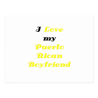 I Love my Puerto Rican Boyfriend Postcard