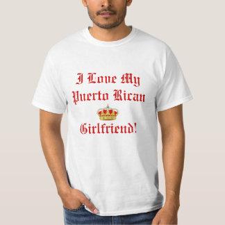I Love My Puerto Rican Girlfriend T Shirt