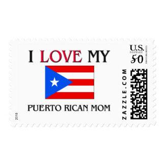 I Love My Puerto Rican Mom Postage