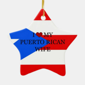 I Love My Puerto Rican Wife, Flag of Puerto Rico Christmas Ornament