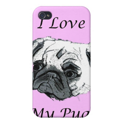 I Love My Pug! 4/4S  iPhone 4/4S Cases