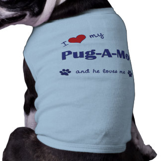 I Love My Pug-A-Mo (Male Dog) Pet Clothes